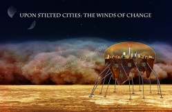 Upon Stilted Cities Promo Material
