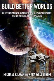 Book Cover for Build Better Worlds I designed